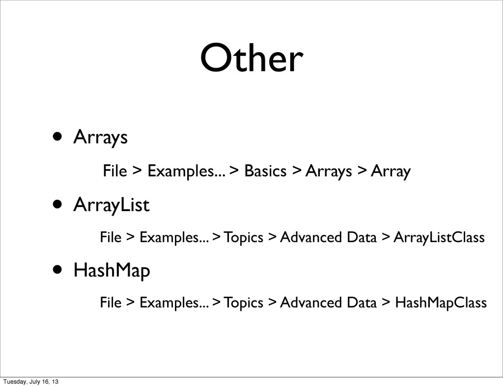 Other • Arrays File > Examples... > Basics > Ar...