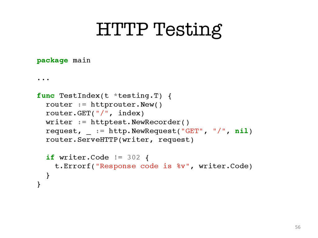 HTTP Testing 56 package main! ! ...! ! func Tes...