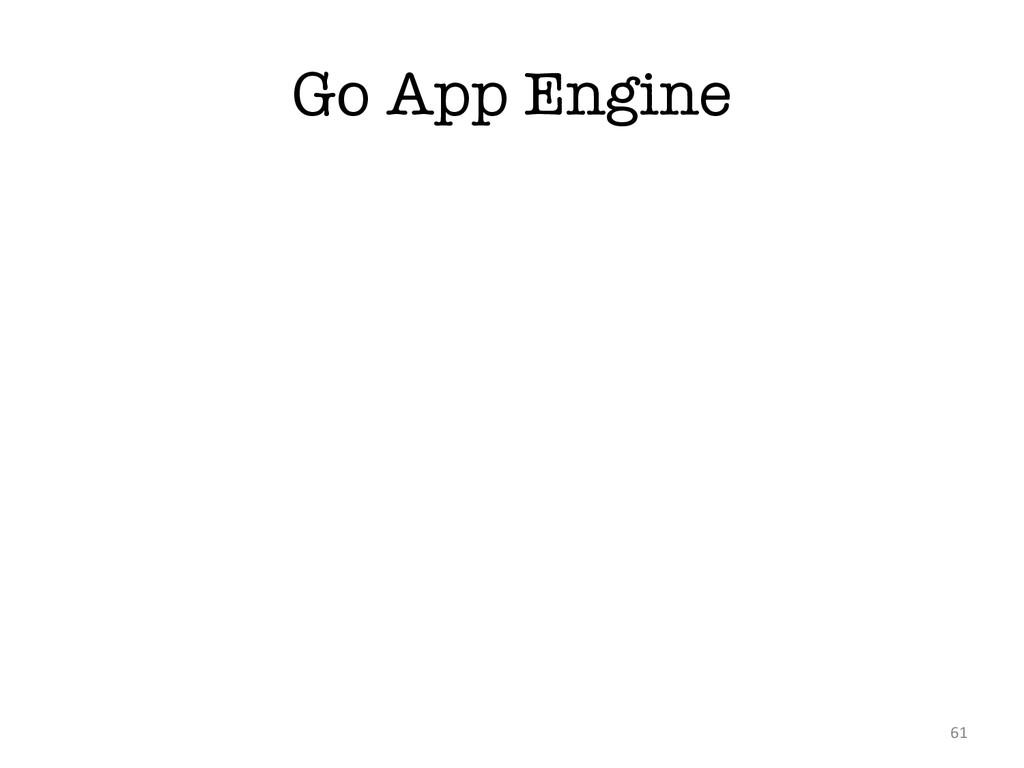 Go App Engine 61