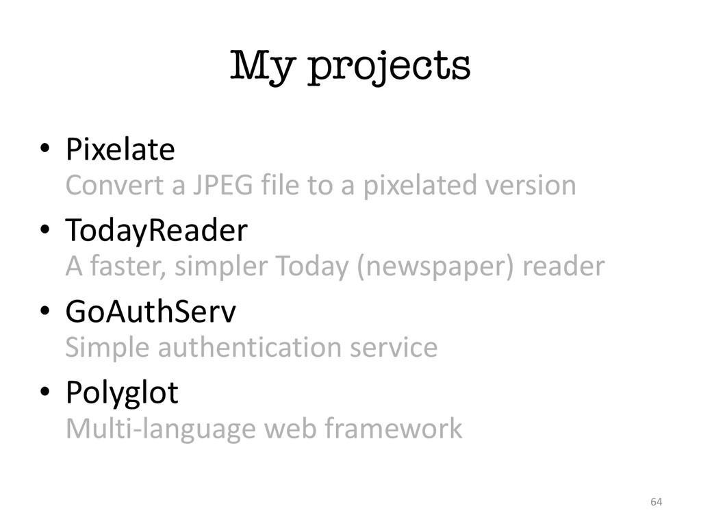 My projects 64 • Pixelate Convert a JPEG...