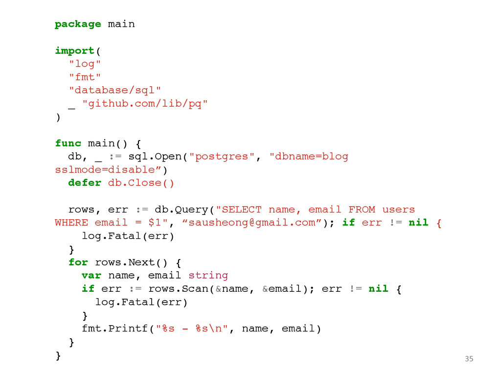 "35 package main! ! import(! ""log""! ""fmt"" ! ""dat..."