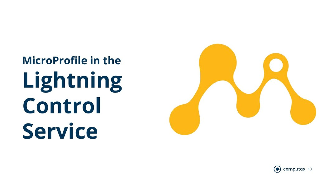 10 MicroProfile in the Lightning Control Service