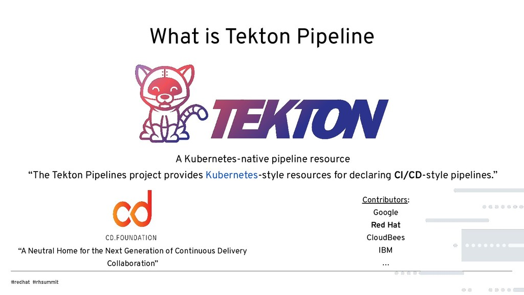What is Tekton Pipeline A Kubernetes-native pip...