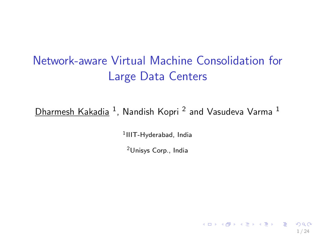 Network-aware Virtual Machine Consolidation for...