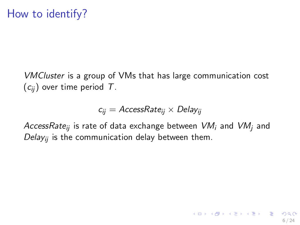 How to identify? VMCluster is a group of VMs th...