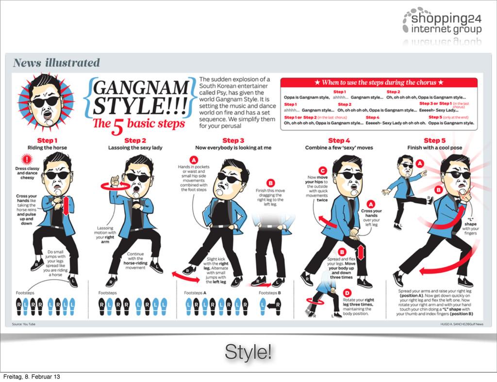 Style! Freitag, 8. Februar 13