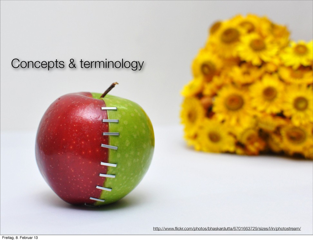 Concepts & terminology http://www.flickr.com/pho...