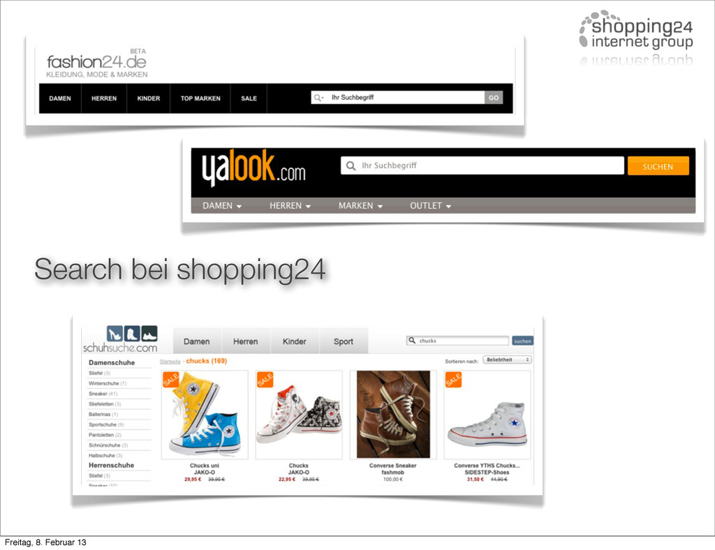 Search bei shopping24 Freitag, 8. Februar 13