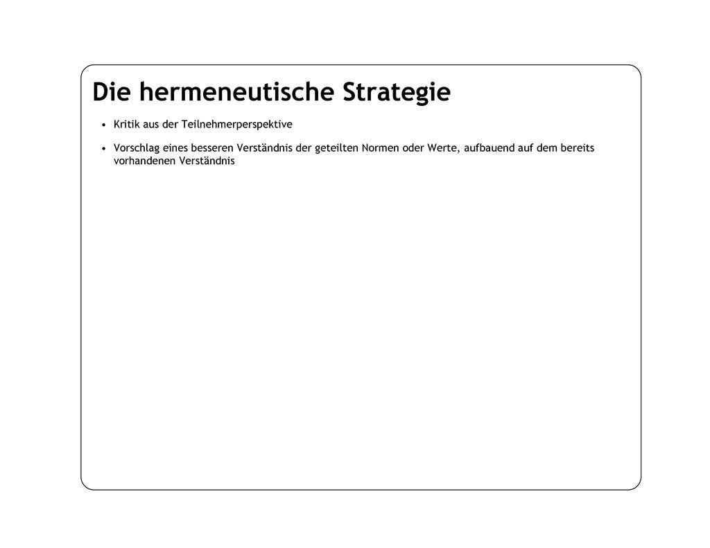 Die hermeneutische Strategie • Kritik aus der T...