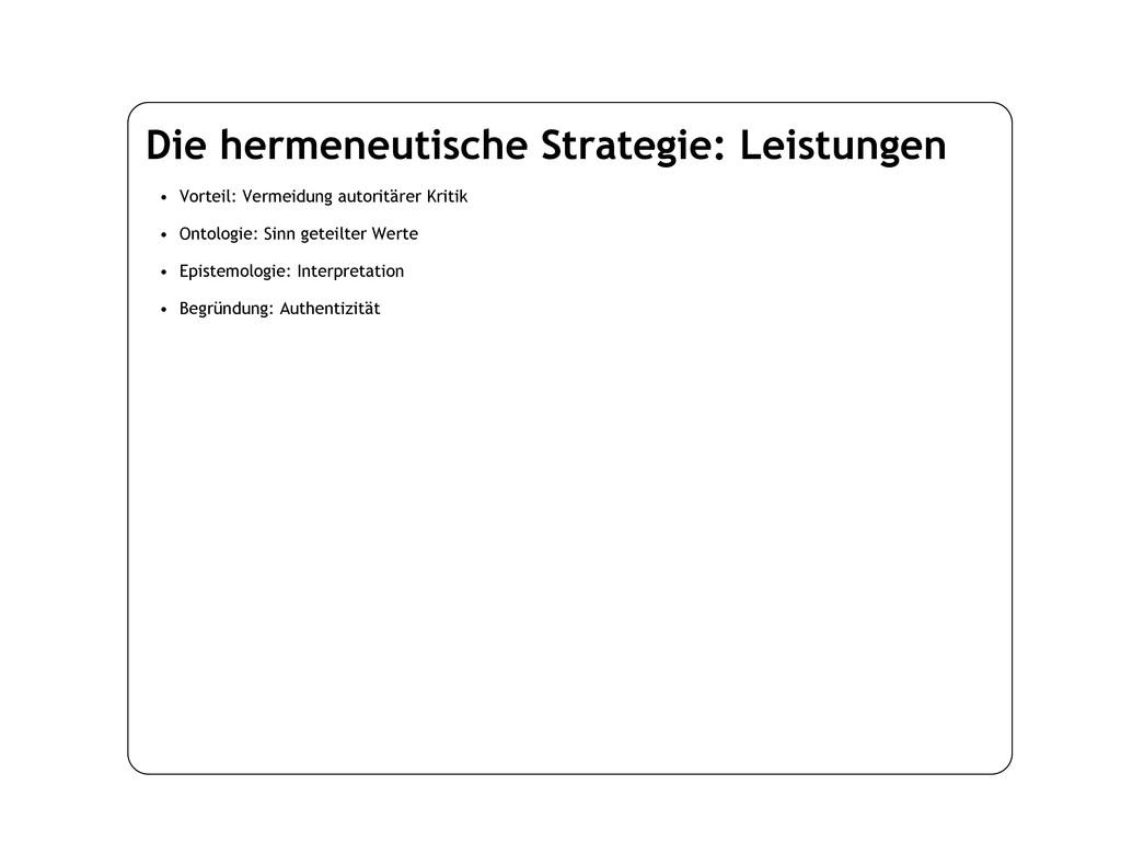 Die hermeneutische Strategie: Leistungen • Vort...