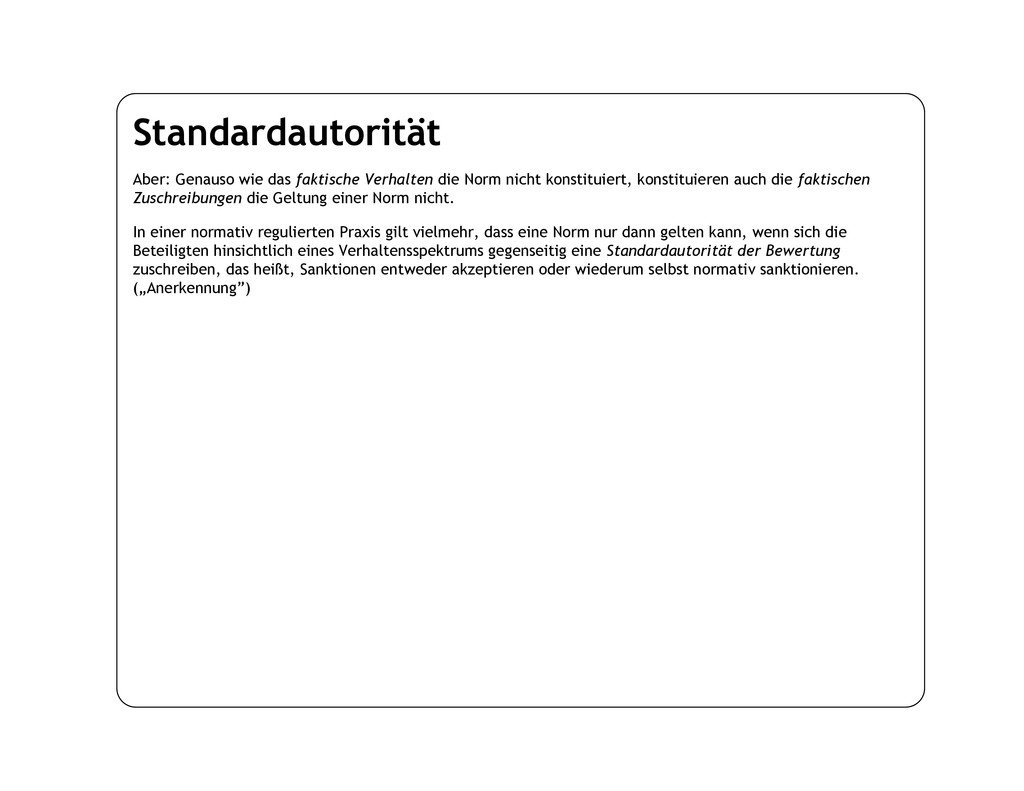 Standardautorität Aber: Genauso wie das faktisc...