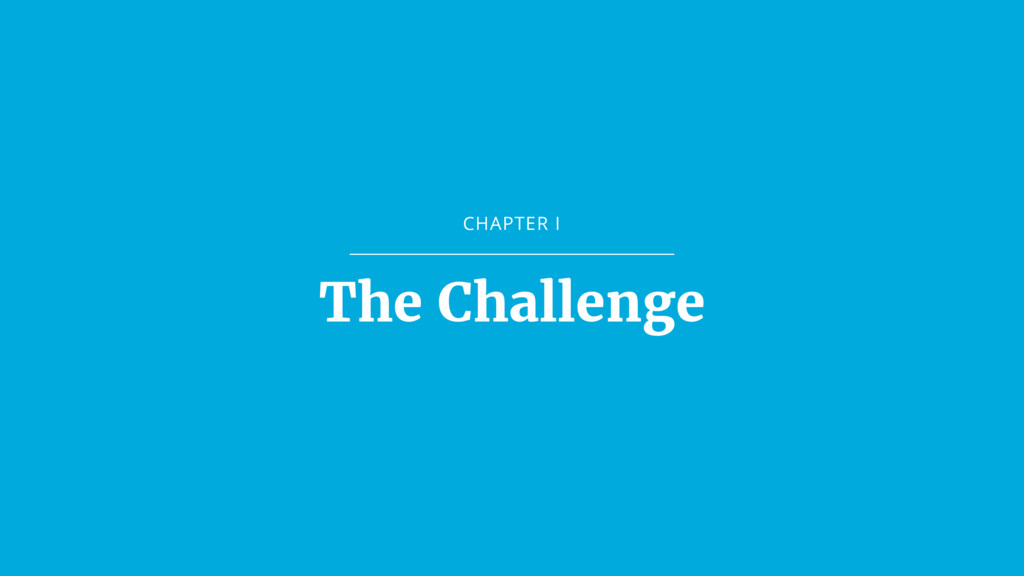 CHAPTER I The Challenge