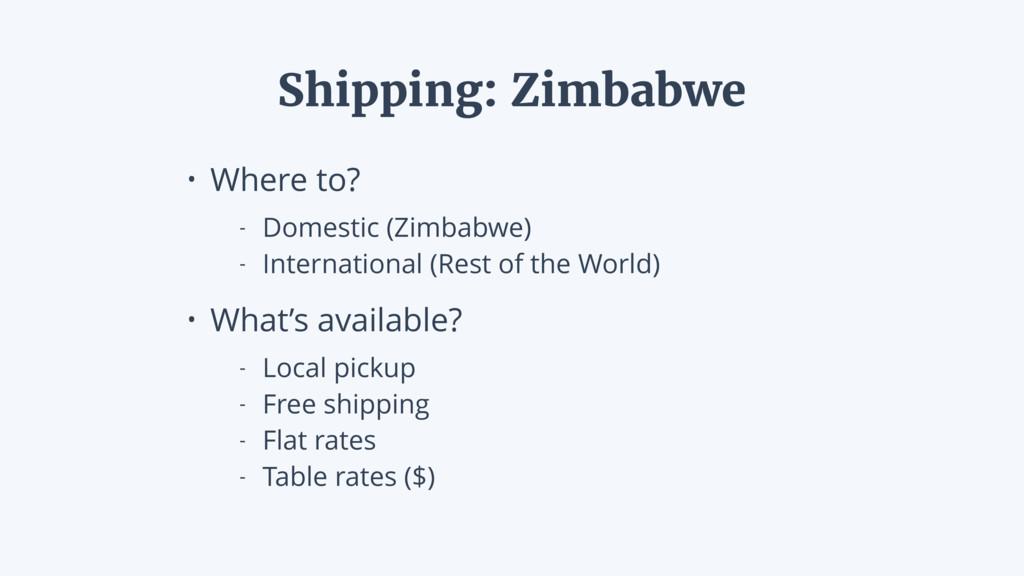 • Where to? - Domestic (Zimbabwe) - Internation...