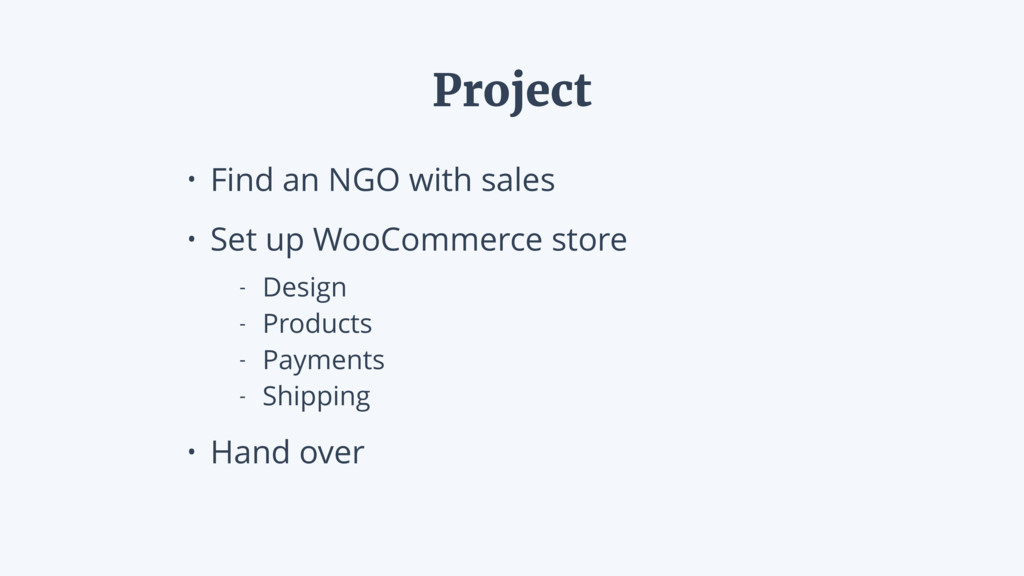 • Find an NGO with sales • Set up WooCommerce s...