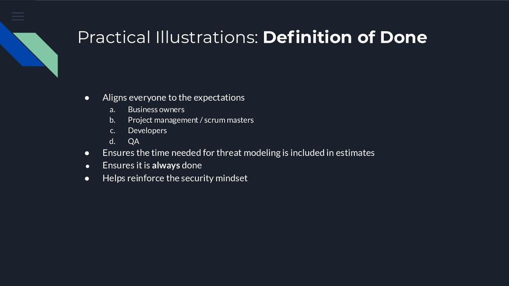 Practical Illustrations: Definition of Done ● Al...