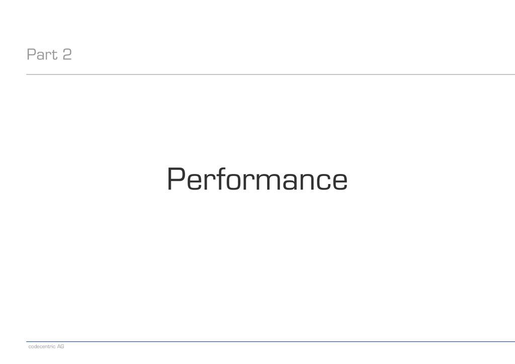 codecentric AG Part 2 Performance