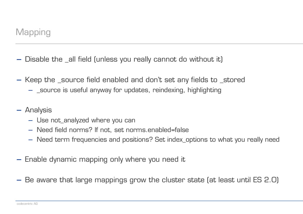 codecentric AG Mapping − Disable the _all field...