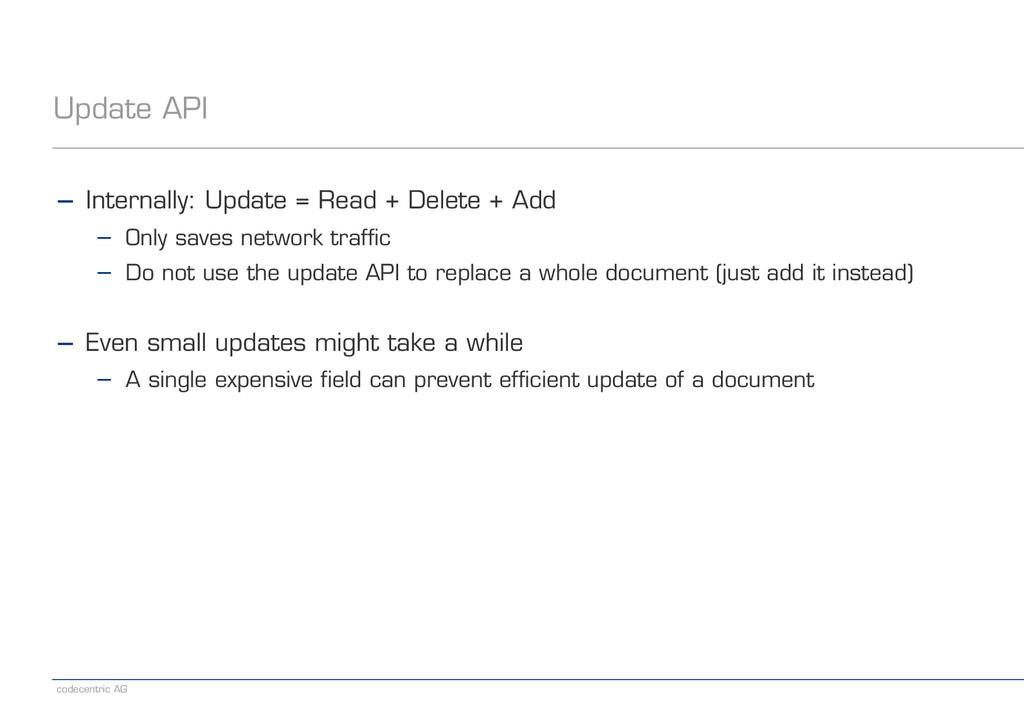codecentric AG Update API − Internally: Update ...