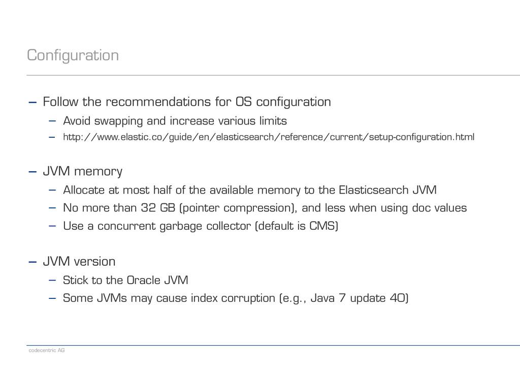 codecentric AG Configuration − Follow the recom...