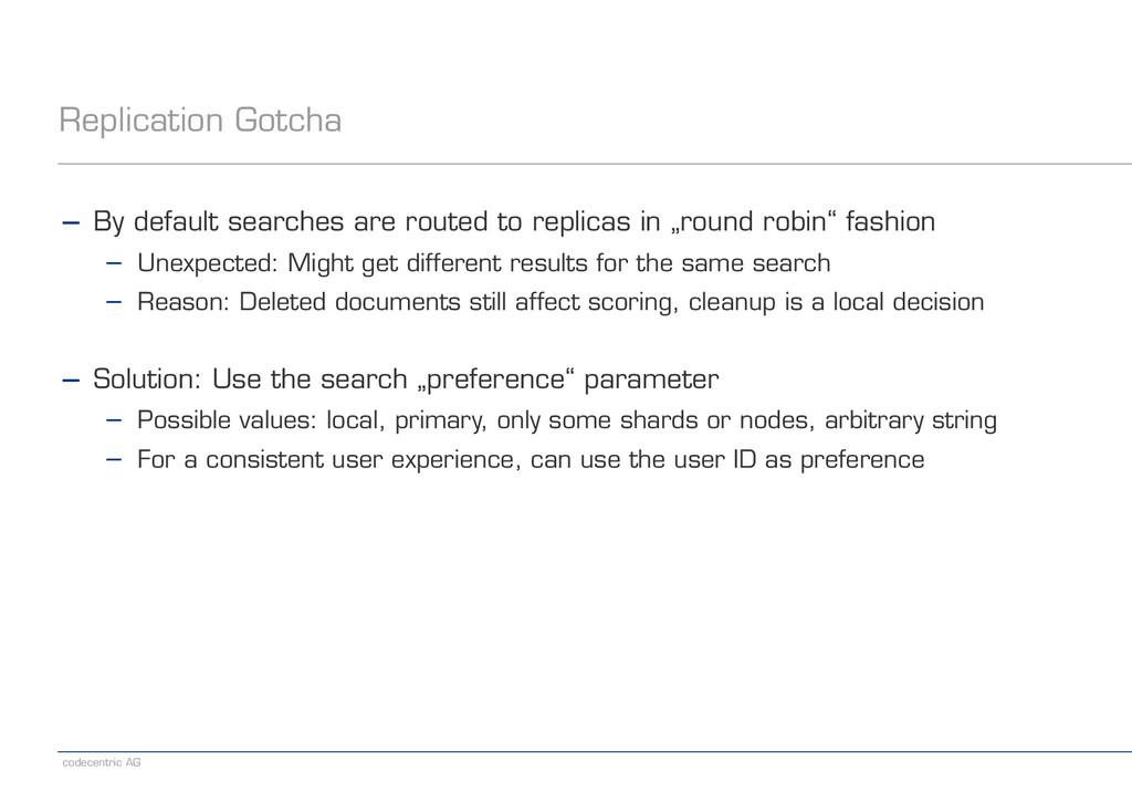 codecentric AG Replication Gotcha − By default ...