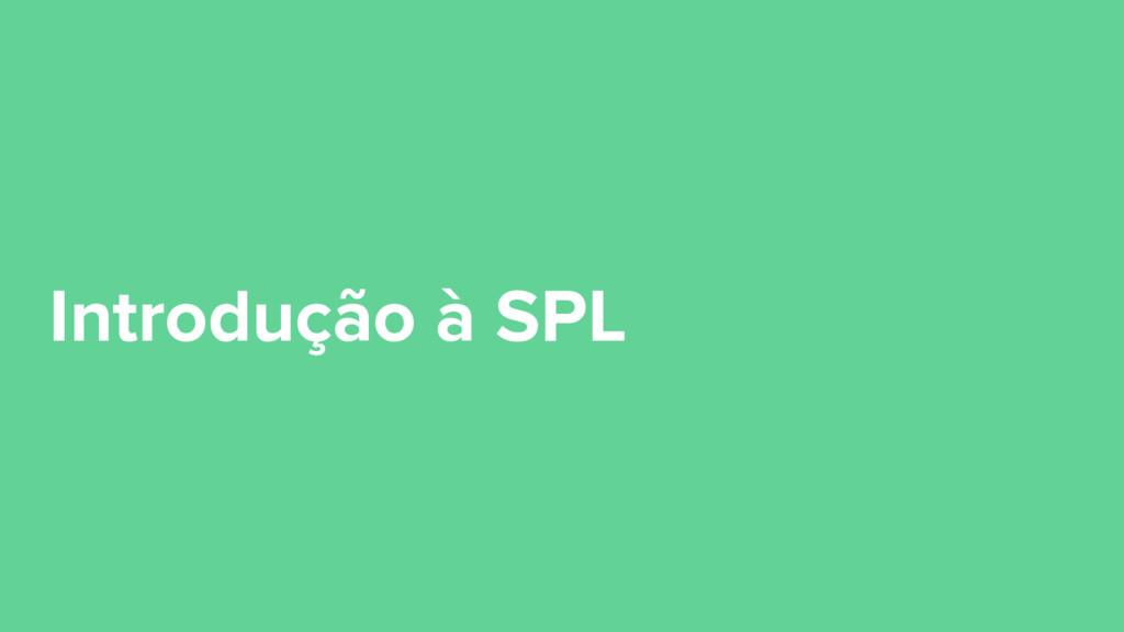 Introdução à SPL