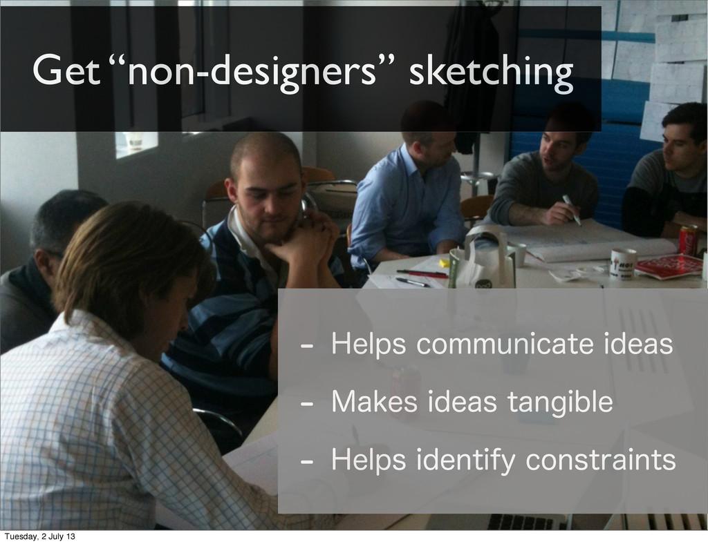 "Get ""non-designers"" sketching  )FMQTDPNNVOJDB..."