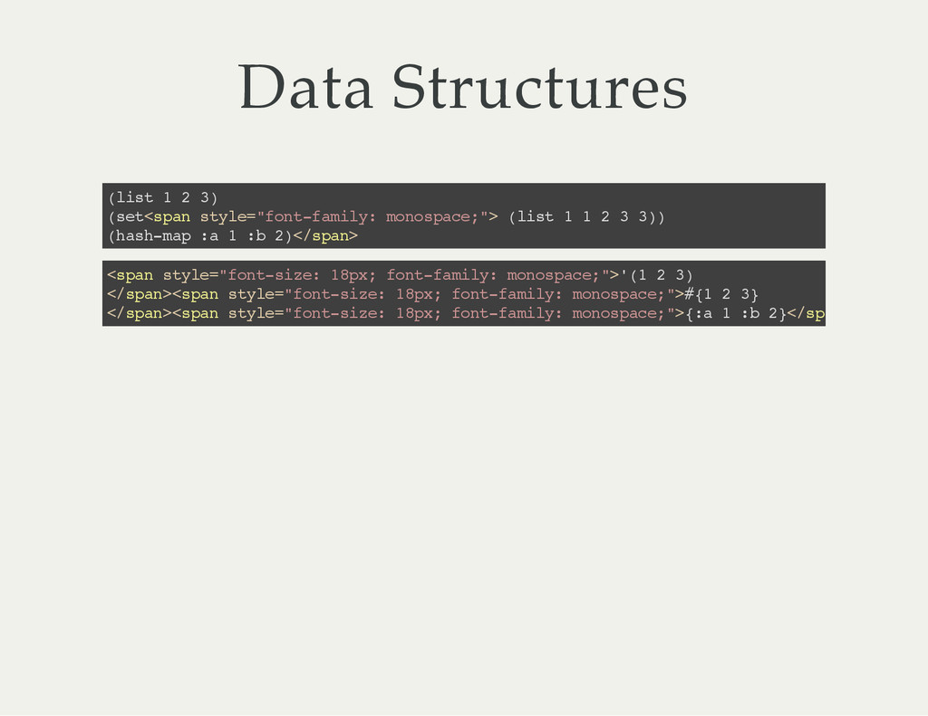 Data Structures ( l i s t 1 2 3 ) ( s e t < s p...