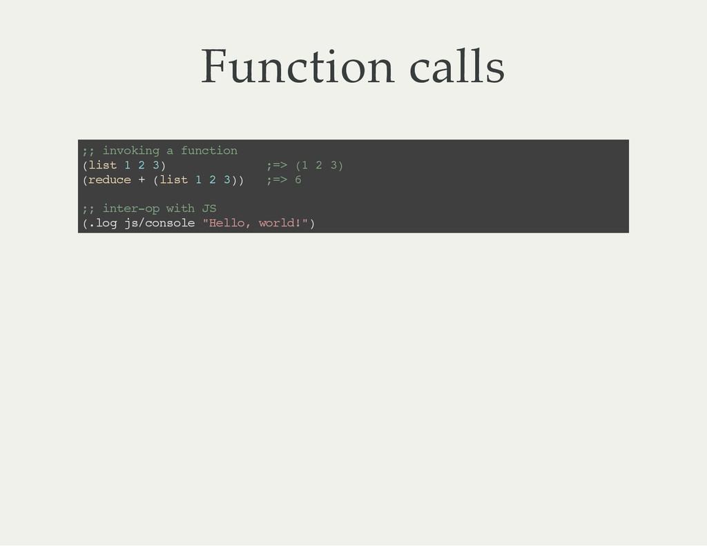 Function calls ; ; i n v o k i n g a f u n c t ...