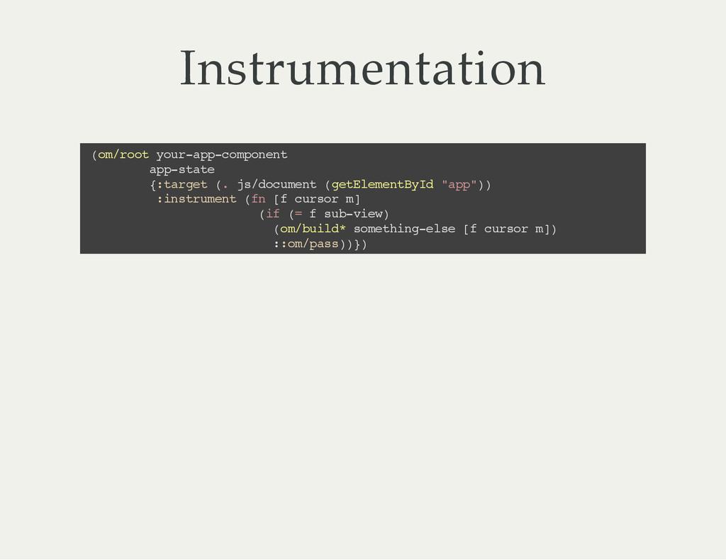 Instrumentation ( o m / r o o t y o u r - a p p...