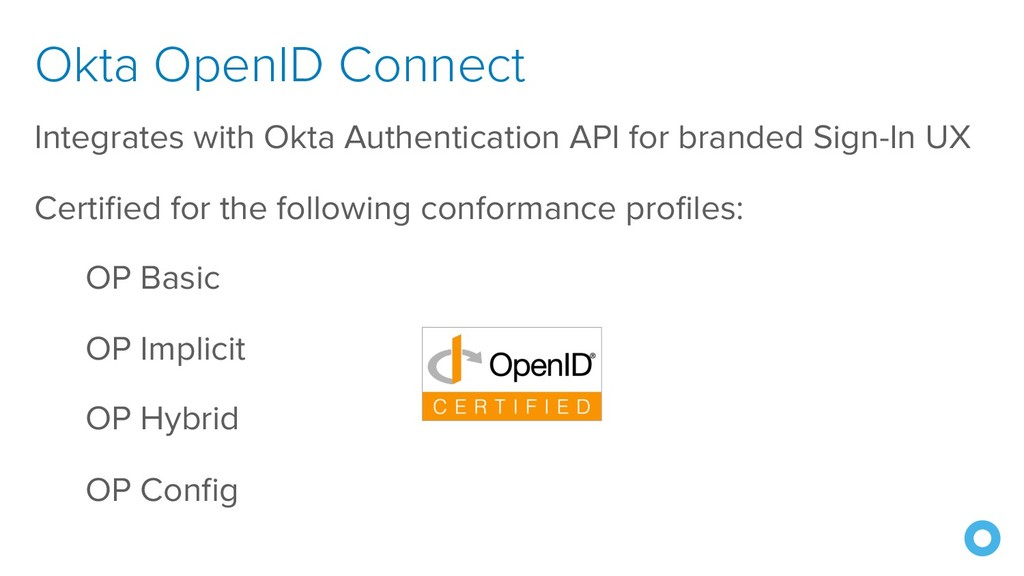 Okta OpenID Connect Integrates with Okta Authen...
