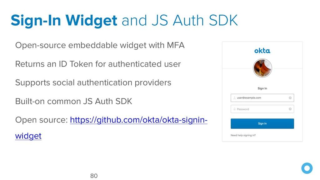Sign-In Widget and JS Auth SDK 80 Open-source e...