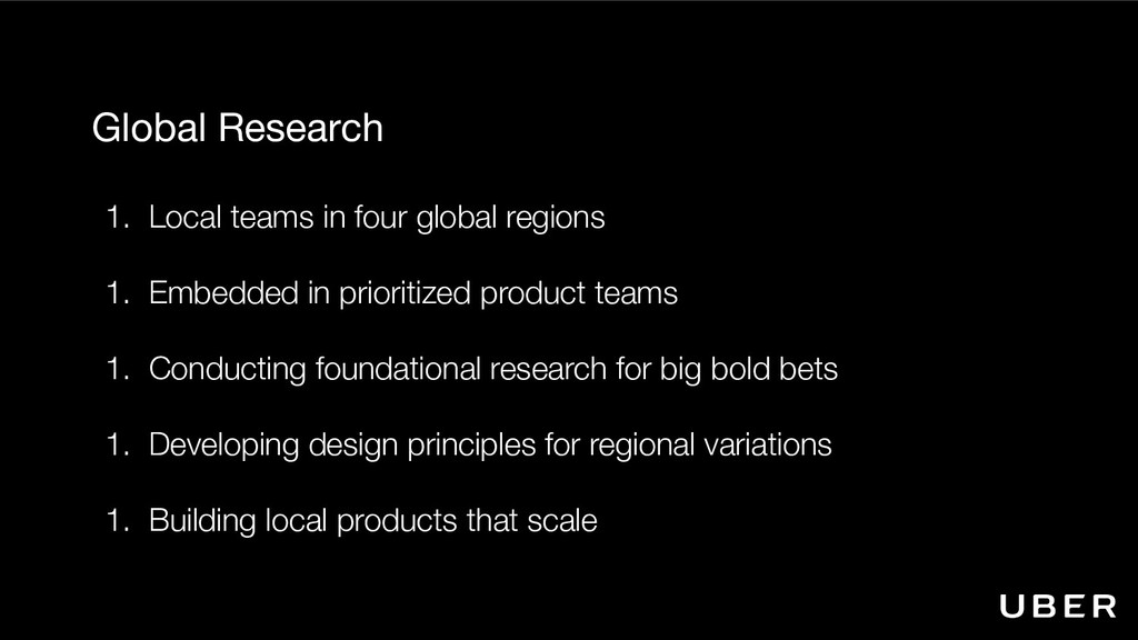Global Research   1. Local teams in four global...