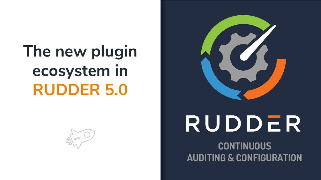 The new plugin ecosystem in RUDDER 5.0 CONTINUO...
