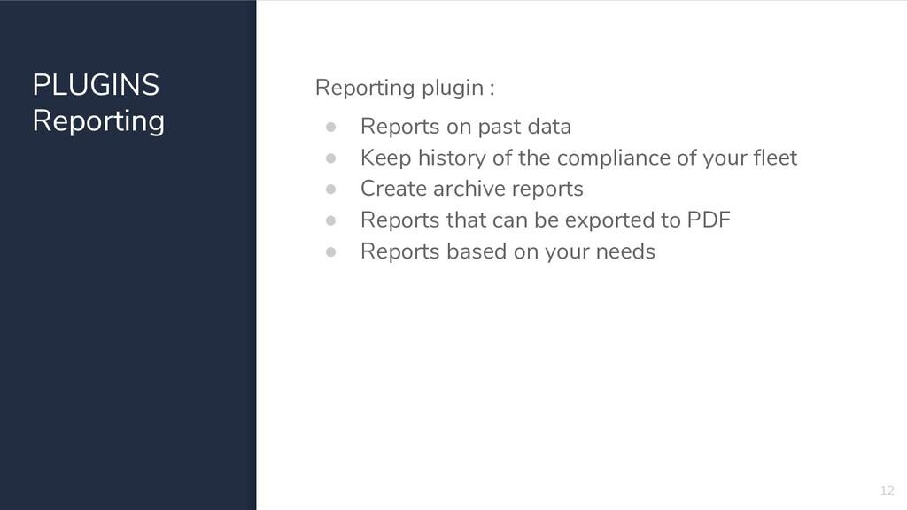 PLUGINS Reporting Reporting plugin : ● Reports ...