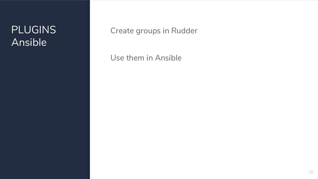 PLUGINS Ansible Create groups in Rudder Use the...