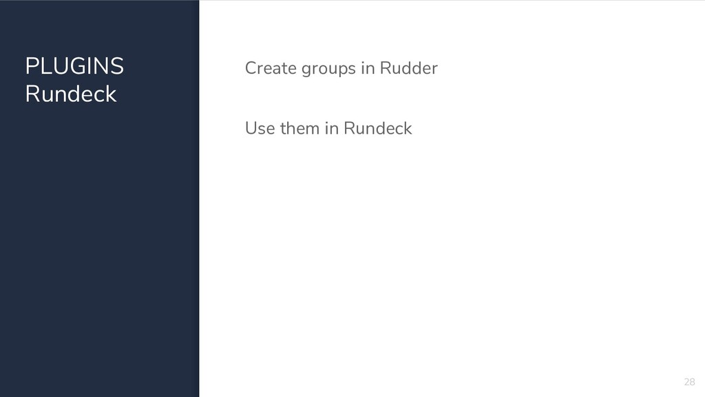 PLUGINS Rundeck Create groups in Rudder Use the...