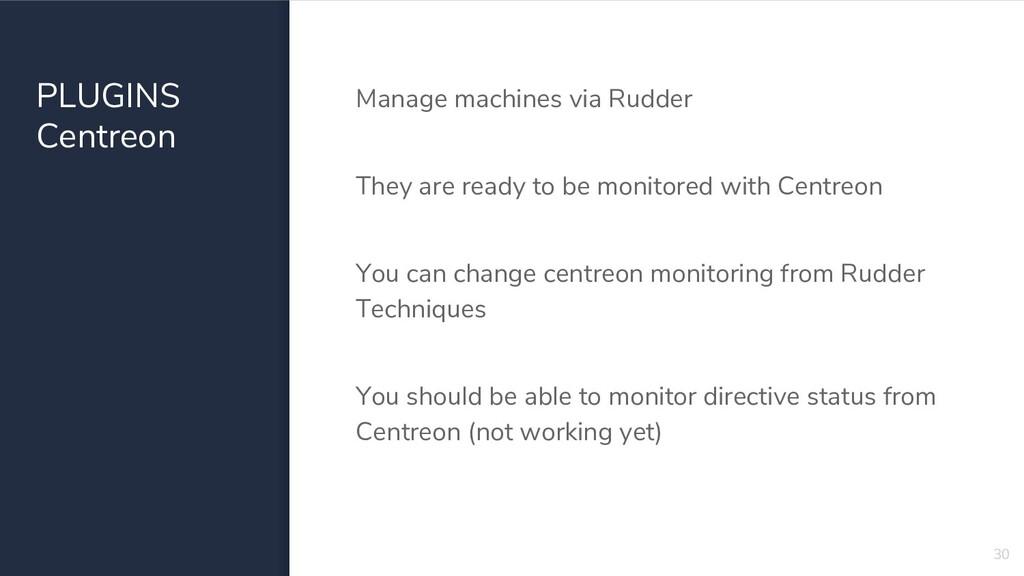 PLUGINS Centreon Manage machines via Rudder The...