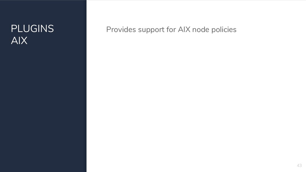 PLUGINS AIX Provides support for AIX node polic...