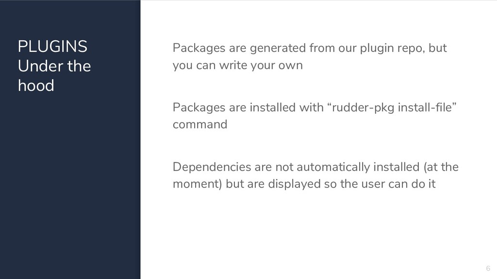 PLUGINS Under the hood Packages are generated f...