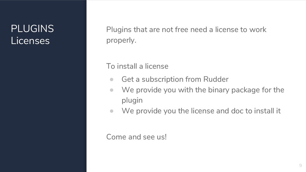 PLUGINS Licenses Plugins that are not free need...