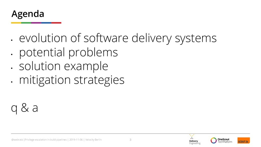 • evolution of software delivery systems • pote...