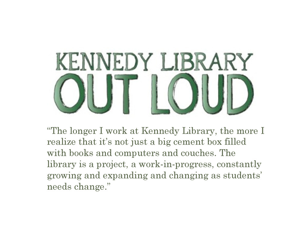 """The longer I work at Kennedy Library, the more..."
