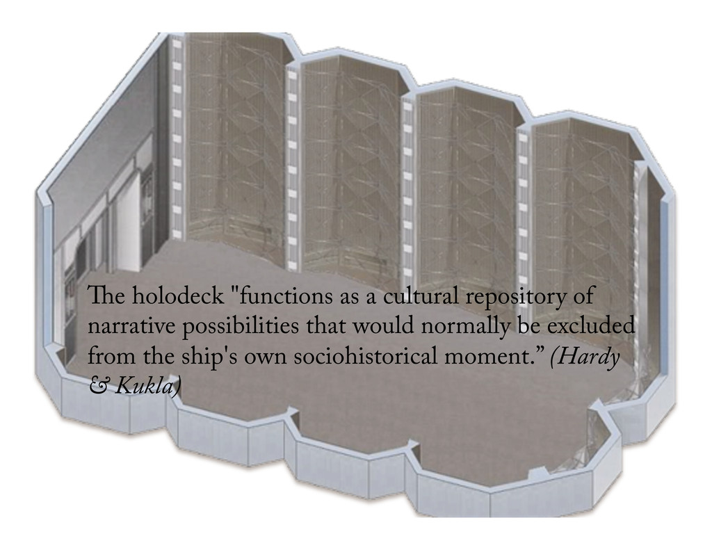 "e holodeck ""functions as a cultural repository ..."