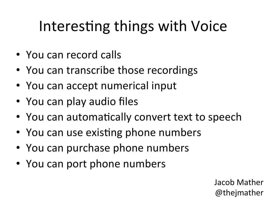 InteresBng things with Voice  • Yo...