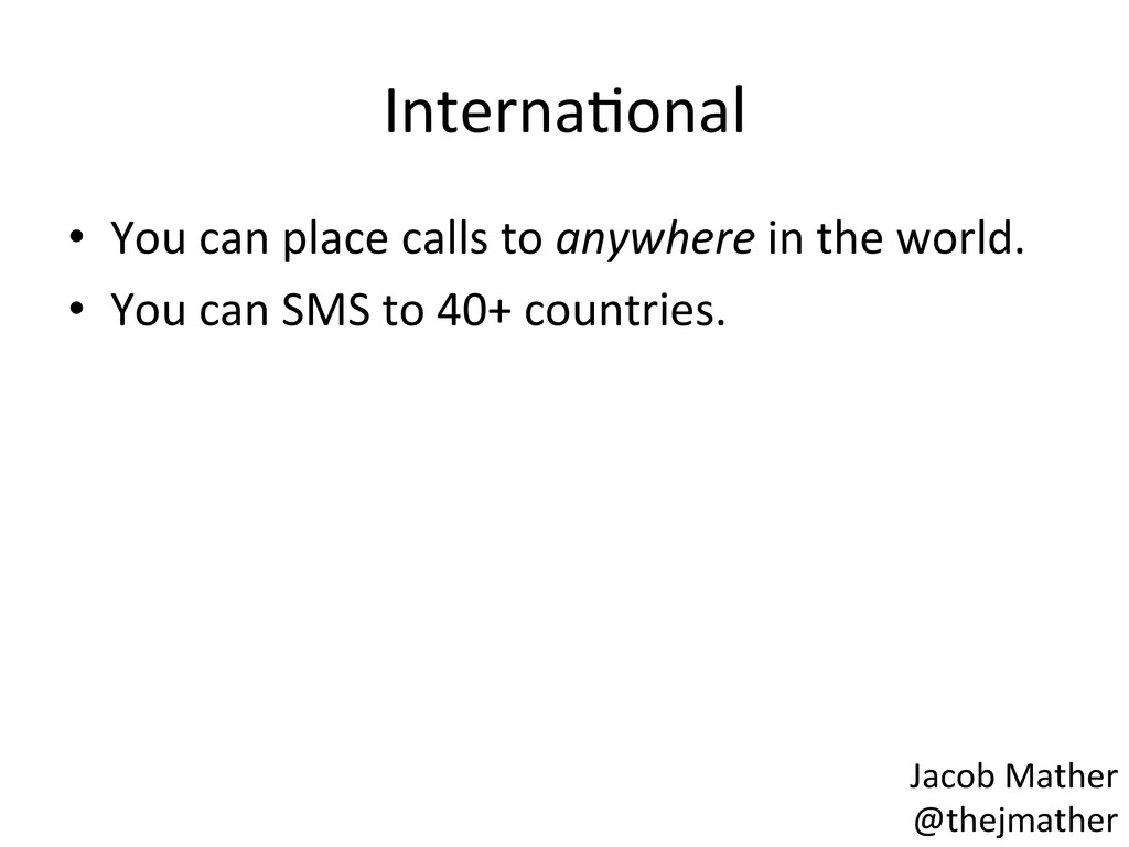 InternaBonal  • You can place call...