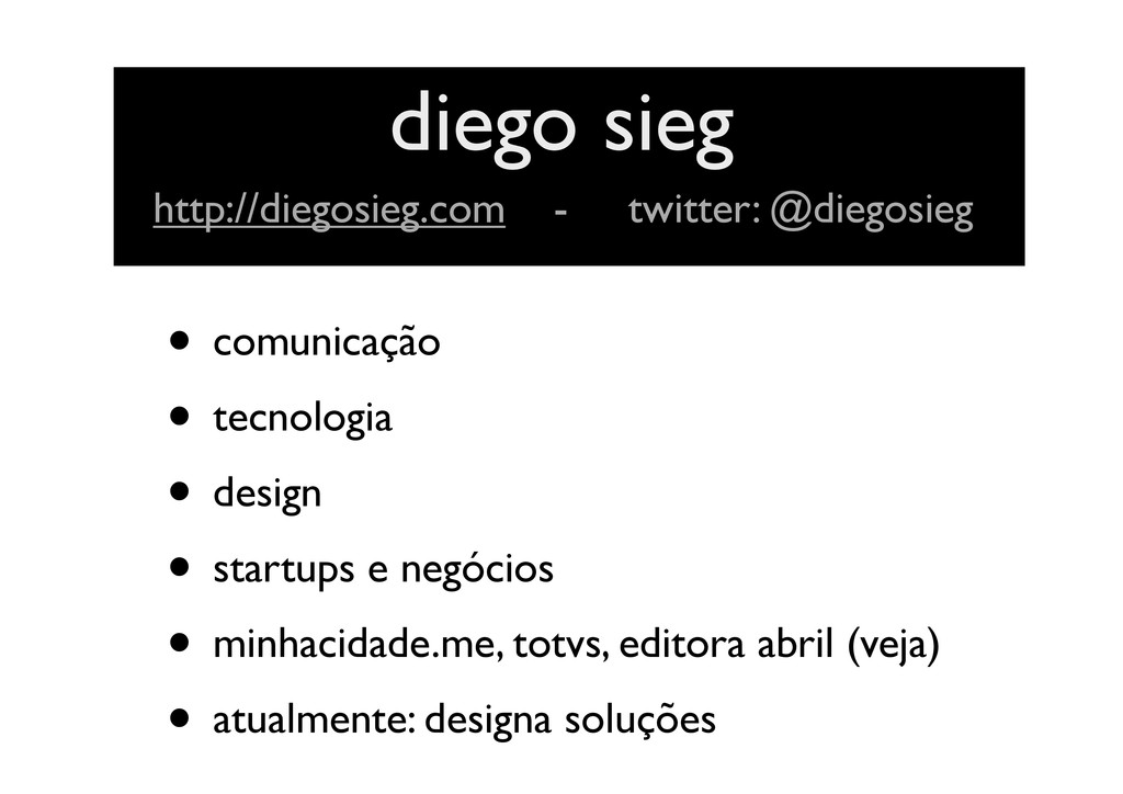• comunicação • tecnologia • design • startups ...