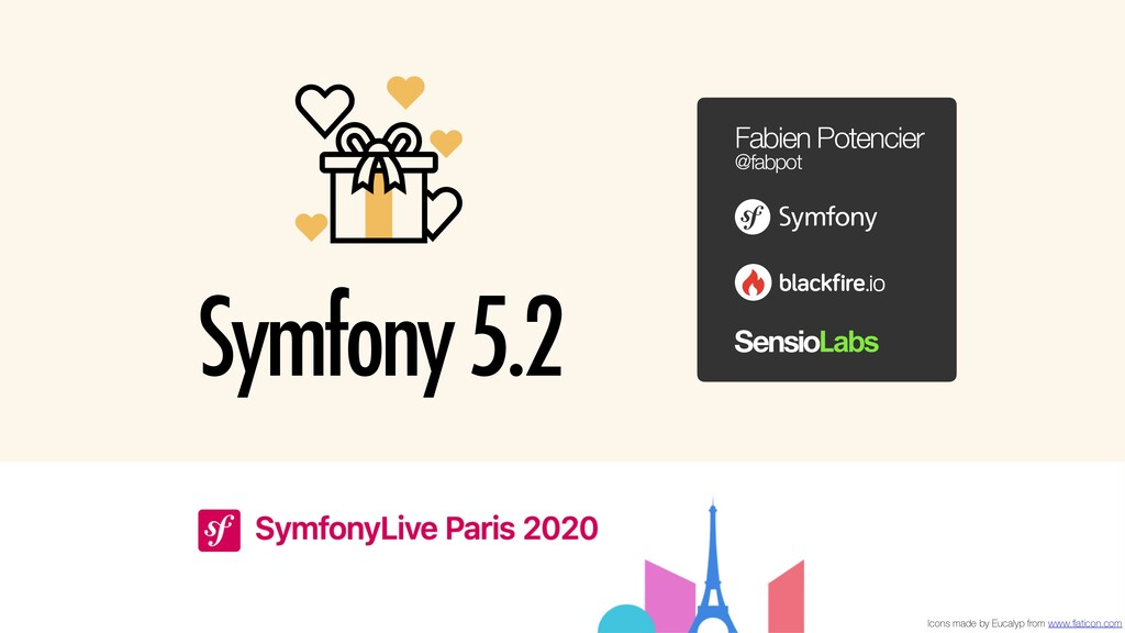 Symfony 5.2 Fabien Potencier @fabpot Icons made...