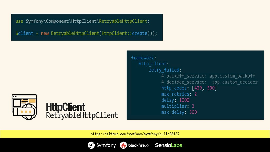 HttpClient RetryableHttpClient use Symfony\Comp...