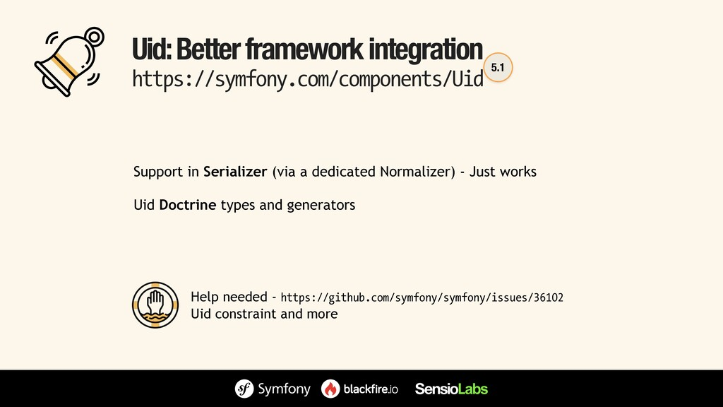 Uid: Better framework integration https://symfo...
