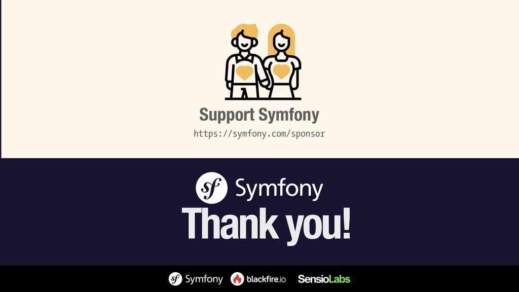 https://symfony.com/sponsor Support Symfony Tha...